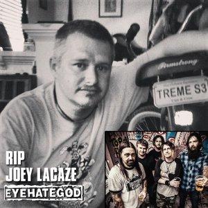 rip-joey-lacaze-eyehategod-2013
