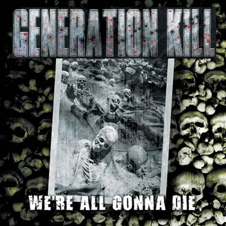 generationkilldiecd