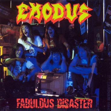 Exodus-Fabulous_Disaster-Frontal